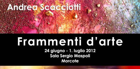 Andrea Scacciotti / Katia Ghidini Mandelli – Frammenti d'arte