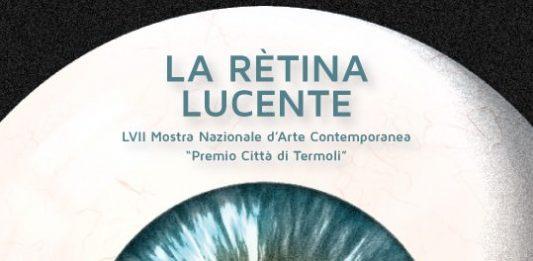 LVII Mostra Nazionale Premio Città di Termoli 2012. La retina lucente