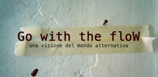 Go with the flow. Una visione del mondo alternativa