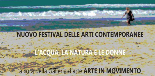 Nuovo Festival delle Arti Contemporanee L'acqua, la natura e le donne II° Step