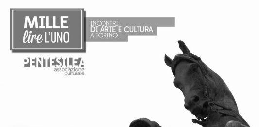 1000 lire l'uno: incontri di arte e cultura a Torino