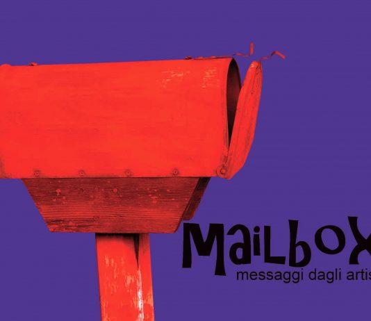 Mailbox. Messaggi dagli artisti