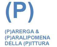 (P). (P)arerga e (P)aralipomena della (P)ittura