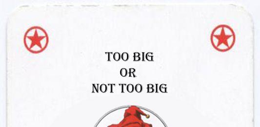 Too big or not too big