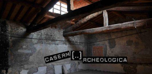 Caserm[…]rcheologica