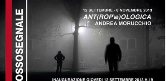 Andrea Morucchio – Ant(ROPe)ologica