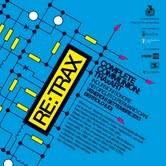 RE:TRAX. Complete Communion: TRAxART – Incursioni sonore nei circuiti di Piermario Ciani