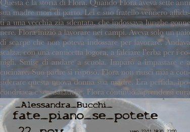 Alessandra Bucchi – Fate piano se potete