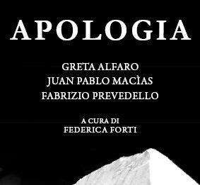 Alfaro | Macìas | Prevedello – Apologia