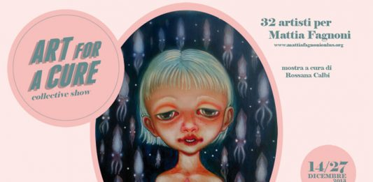 Art For a Cure. Collective show for Mattia Fragnoni Onlus