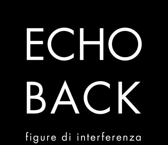 Echo Back. Figure di interferenza