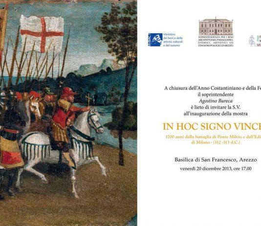 IN HOC SIGNO VINCES – 1700 ANNI DALLA BATTAGLIA DI PONTE MILVIO E DALL'EDITTO DI MILANO- (312 -313 d.C.)