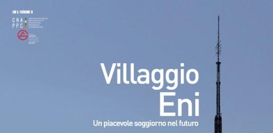 Villaggio Eni. Un piacevole soggiorno nel futuro