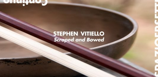 Stephen Vitiello – Scraped and Bowed