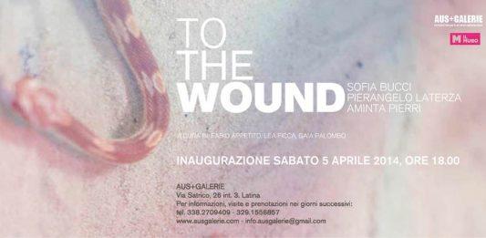 Sofia Bucci|Pierangelo Laterza| Aminta Pierri – To The Wound