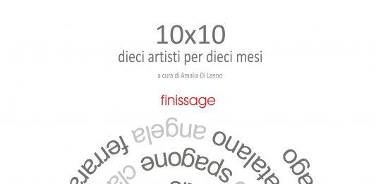 10×10 – dieci artisti per dieci mesi