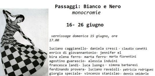 Passaggi: Bianco e Nero. Monocromie