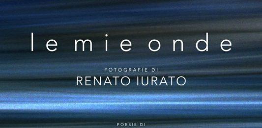 Renato Iurato – Le mie onde