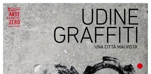 Udine Graffiti una città mai vista