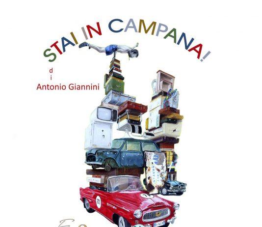 Antonio Giannini – Stai in Campana!
