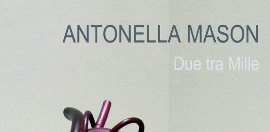 Antonella Mason – Due tra Mille