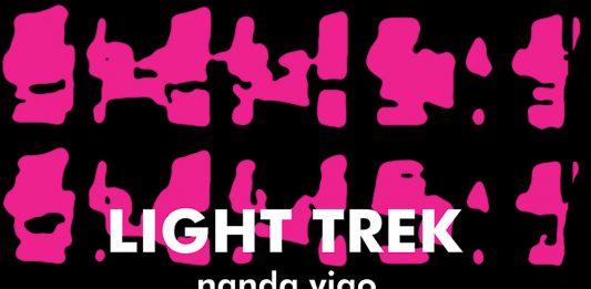 Nanda Vigo – Light Trek