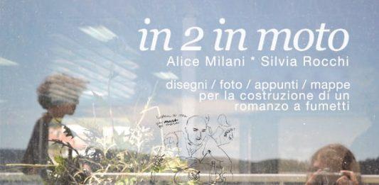 Alice Milani / Silvia Rocchi – In 2 in moto. Progetto per una storia a fumetti