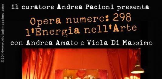 Andrea Amato / Viola Di Massimo  – Opera numero: 298 l'Energia nell'Arte