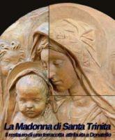 La Madonna di Santa Trinita a Firenze.  Il restauro di una terracotta attribuita a Donatello