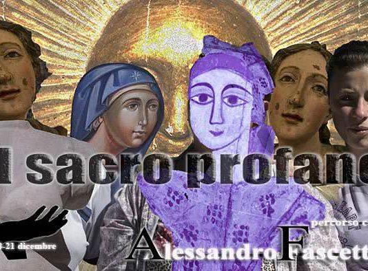 Alessandro Fascetti – Il Sacro Profano