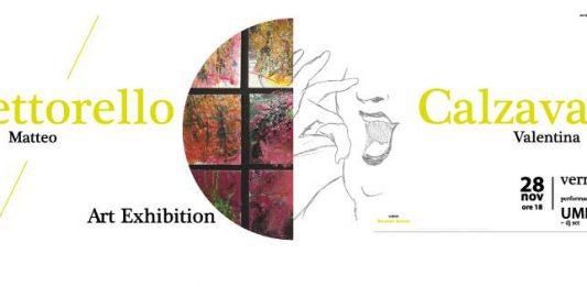 Matteo Vettorello / Valentina Calzavara – Art exhibition