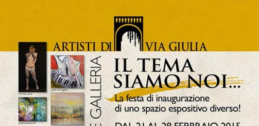 Artisti di via Giulia, il Tema siamo Noi