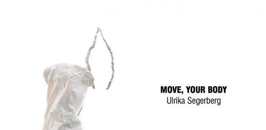 Ulrika Segerberg – Move, Your Body