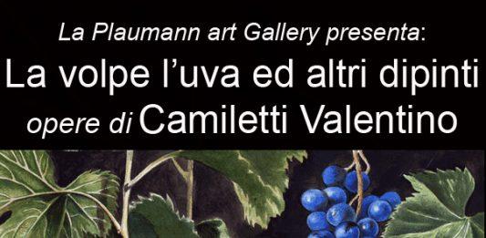 Valentino Camiletti  – La volpe l'uva ed altri dipinti