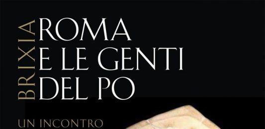Brixia. Roma e le genti del Po. Un incontro di culture. III-I secolo a.C.