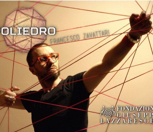 Francesco Zavattari – Poliedro