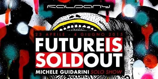 Michele Guidarini – Future is sold out