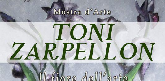 Toni Zarpellon – Il fiore dell'arte