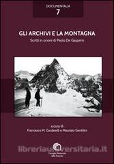 Leggere le montagne #1. Gli archivi e la montagna