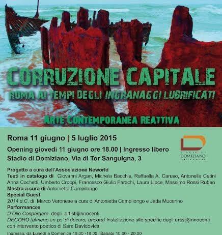 Corruzione Capitale | Roma ai tempi degli ingranaggi lubrificati. Arte Contemporanea Reattiva