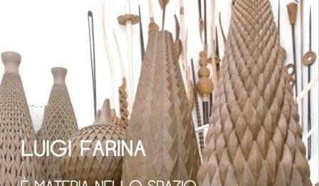 Luigi Farina – E' materia nello spazio