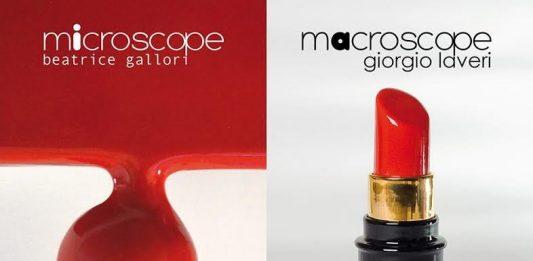 Beatrice Gallori / Giorgio Laveri – Micro.Macroscope