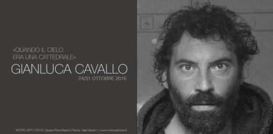 Gianluca Cavallo – Quando il cielo era una cattedrale