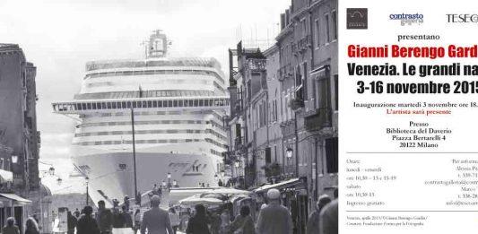 Gianni Berengo Gardin – Venezia. Le grandi navi