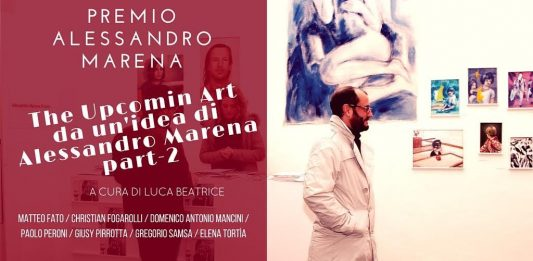 Premio Alessandro Marena / The Upcoming Art – da un'idea di Alessandro Marena part_2
