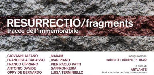 Resurectio/ fragments. Tracce dell'immemorabile