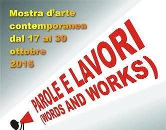 Words and Works (Parole e Lavori)