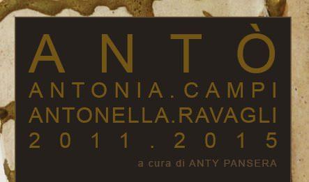 Antonia Campi / Antonella Ravagli – Antò (2011-2015)