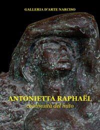 Antonietta Raphaël – Continuità del mito