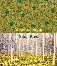 Miljenka Šepic / Tobia Ravà – Prati e boschi. L'energia del creato
